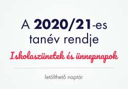 Letölthető 2020/21-es tanév rendje naptár